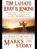 Mark's Story:(Jesus Chronicles (Putnam))
