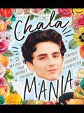 Chalamania: 50 Reasons Your Internet Boyfriend Timothée Chalamet Is Perfection