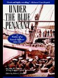 Under the Blue Pennant: or Notes of a Naval Officer, 1863-1865