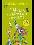 Charlie Y La Fábrica de Chocolate / Charlie and the Chocolate Factory = Charlie and the Chocolate Factory