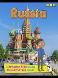 Russia: A Benjamin Blog and His Inquisitive Dog Guide