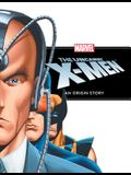 Uncanny X-Men: An Origin Story