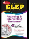 CLEP Analyzing & Interpreting Literature with CD-ROM (REA): The Best Test Prep for the CLEP Analyzing and Interpreting Literature Exam with REA's TESTware (Test Preps)