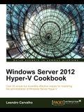 Windows Server 2012 Hyper-V Cookbook