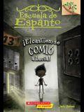 ¡el Casillero Se Comió a Lucía! (Escuela de Espanto #2): A Branches Book