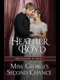 Miss George's Second Chance