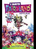 I Hate Fairyland Volume 1: Madly Ever After