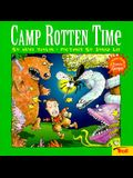 Camp Rotten Time