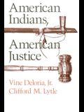 American Indians, American Justice