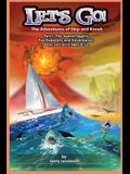 Let's Go!: The Adventures of Skip and Kanek Part 1, The Search Begins. For Explorers and Adventurers Boys and Girls Ages 8-12