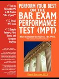 Perform Your Best on the Bar Exam Performance Test (Mpt): Train to Finish the Mpt in 90 Minutes Like a Sport