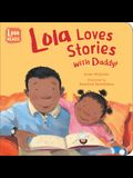 Lola Loves Stories with Daddy