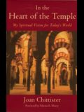 In the Heart of the Temple: My Spiritual Vision for Today's World