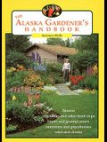The Alaska Gardener's Handbook