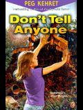 Don't Tell Anyone