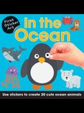 First Sticker Art: In the Ocean: Use Stickers to Create 20 Cute Ocean Animals