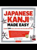 Japanese Kanji Made Easy: Jlpt Levels N5 - N2 Learn 1,000 Kanji and Kana the Fun and Easy Way (Includes Audio CD) [With CD (Audio)]