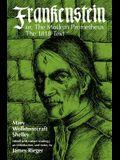 Frankenstein, or the Modern Prometheus: The 1818 Text