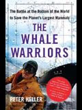 The Whale Warriors: The Battle at the Bottom