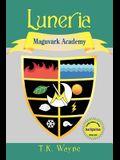 Luneria: Maguvark Academy