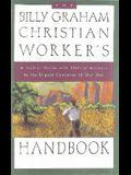 The Billy Graham Christian Worker's Handbook