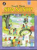 Teach Them Spanish], Grade K
