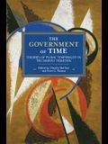 The Government of Time: Theories of Plural Temporality in the Marxist Tradition