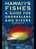 Hawaii's Fishes: A Guide for Snorkelers and Divers