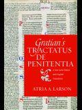 Gratian's Tractatus de Penitentia: A New Latin Edition with English Translation