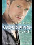 Guarding Clare: A Ransom Mayes Novel