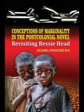 Conceptions of Marginality in the Postcolonial Novel: Revisiting Bessie Head