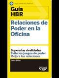 Guías Hbr: Relaciones de Poder En La Oficina (HBR Guide to Office Politics Spanish Edition)