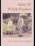 Anne Of Windy Poplars: An epistolary novel by Canadian author Lucy Maud Montgomery