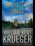 Trickster's Point: A Novel (Cork O'Connor Mys