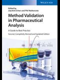 Method Validation in Pharmaceutical Analysis: A Guide to Best Practice