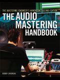 The Audio Mastering Handbook: The Mastering Engineer's Handbook