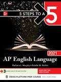 5 Steps to a 5: AP English Language 2021