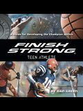 Finish Strong Teen Athlete Lib/E: A Guide for Developing the Champion Within