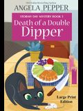 Death of a Double Dipper - Large Print