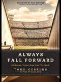 Always Fall Forward: Life Lessons I'll Never Forget from the Coach