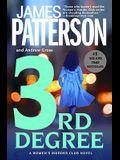 3rd Degree (#1 New York Times Bestseller)