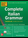 Practice Makes Perfect: Complete Italian Grammar, Premium Third Edition