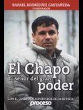 Chapo-El Senor del Gran Poder, El: El Mas Buscado