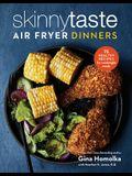 Skinnytaste Air Fryer Dinners: 75 Healthy Recipes for Easy Weeknight Meals