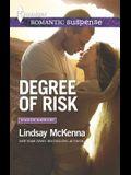 Degree of Risk (Harlequin Romantic SuspenseShadow Warriors)
