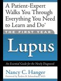 The First Year Lupus: An Essential Guide for the Newly Diagnosed