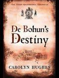 De Bohun's Destiny: The Third Meonbridge Chronicle