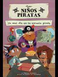 Un Mal Día En La Escuela Pirata (a Bad Day at Pirate School)