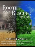 Rooted in Sin...Rescued by Love