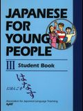 Japanese for Young People III: Student Book